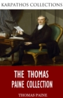 The Thomas Paine Collection - eBook