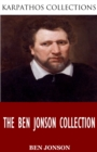 The Ben Jonson Collection - eBook