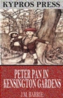 Peter Pan in Kensington Gardens - eBook