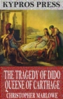 The Tragedy of Dido Queene of Carthage - eBook