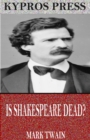 Is Shakespeare Dead? - eBook