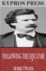 Following the Equator - eBook