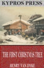 The First Christmas Tree - eBook