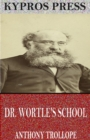 Dr. Wortle's School - eBook