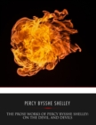 The Prose Works of Percy Bysshe Shelley: On the Devil, and Devils - eBook