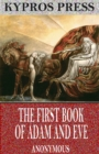 The First Book of Adam and Eve - eBook