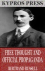 Free Thought and Official Propaganda - eBook