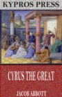 Cyrus the Great - eBook