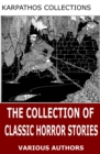 The Collection of Classic Horror Stories - eBook