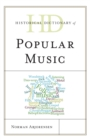 Historical Dictionary of Popular Music - eBook