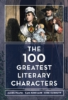 The 100 Greatest Literary Characters - eBook