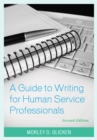 A Guide to Writing for Human Service Professionals - Book