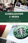 Globalization and Media : Global Village of Babel - Book