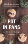 Pot in Pans : A History of Eating Cannabis - eBook