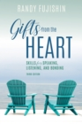 Gifts from the Heart : Skills for Speaking, Listening, and Bonding - eBook