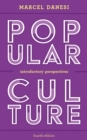 Popular Culture : Introductory Perspectives - Book