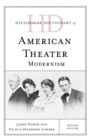 Historical Dictionary of American Theater : Modernism - eBook