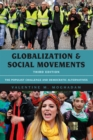 Globalization and Social Movements : The Populist Challenge and Democratic Alternatives - Book
