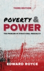 Poverty and Power : The Problem of Structural Inequality - Book