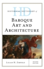 Historical Dictionary of Baroque Art and Architecture - eBook