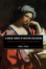 A Concise Survey of Western Civilization : Supremacies and Diversities throughout History - Book