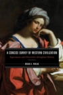 A Concise Survey of Western Civilization : Supremacies and Diversities throughout History - eBook
