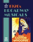 The Complete Book of 1920s Broadway Musicals - eBook
