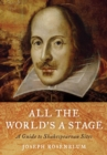 All the World's a Stage : A Guide to Shakespearean Sites - eBook