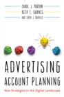Advertising Account Planning : New Strategies in the Digital Landscape - eBook
