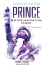 Prince and the Purple Rain Era Studio Sessions : 1983 and 1984 - Book