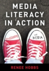 Media Literacy in Action : Questioning the Media - eBook