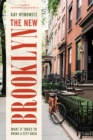 The New Brooklyn : What It Takes to Bring a City Back - Book