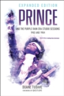 Prince and the Purple Rain Era Studio Sessions : 1983 and 1984 - eBook