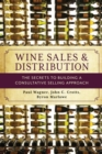 Wine Sales and Distribution : The Secrets to Building a Consultative Selling Approach - eBook