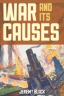 War and Its Causes - Book