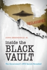 Inside The Black Vault : The Government's UFO Secrets Revealed - Book