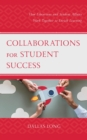 Collaborations for Student Success : How Librarians and Student Affairs Work Together to Enrich Learning - eBook