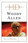 Historical Dictionary of Woody Allen - Book