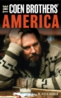 The Coen Brothers' America - eBook