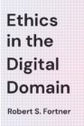 Ethics in the Digital Domain - eBook