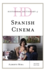Historical Dictionary of Spanish Cinema - eBook