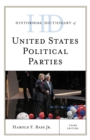 Historical Dictionary of United States Political Parties - eBook