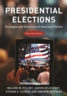 Presidential Elections : Strategies and Structures of American Politics - Book