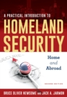 A Practical Introduction to Homeland Security : Home and Abroad - eBook