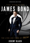 The World of James Bond : The Lives and Times of 007 - eBook