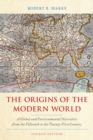 The Origins of the Modern World : A Global and Environmental Narrative from the Fifteenth to the Twenty-First Century - eBook