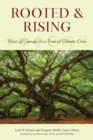 Rooted and Rising : Voices of Courage in a Time of Climate Crisis - eBook