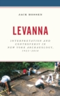 Levanna : Interpretation and Controversy in New York Archaeology, 1923-2018 - eBook
