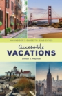 Accessible Vacations : An Insider's Guide to 12 US Cities - eBook