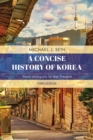 A Concise History of Korea : From Antiquity to the Present - Book